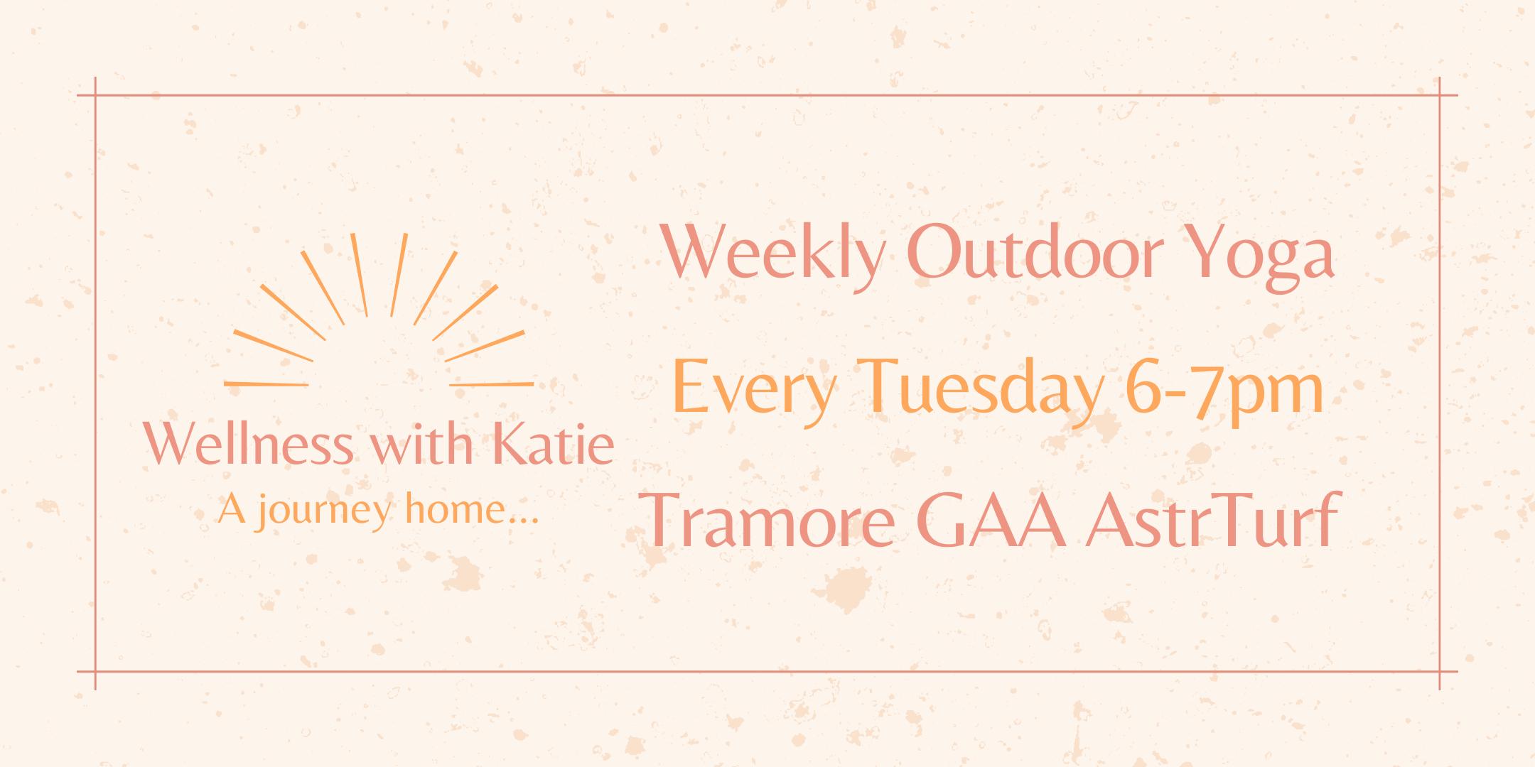 Weekly Outdoor Yoga Tramore GAA with Katie Duggan