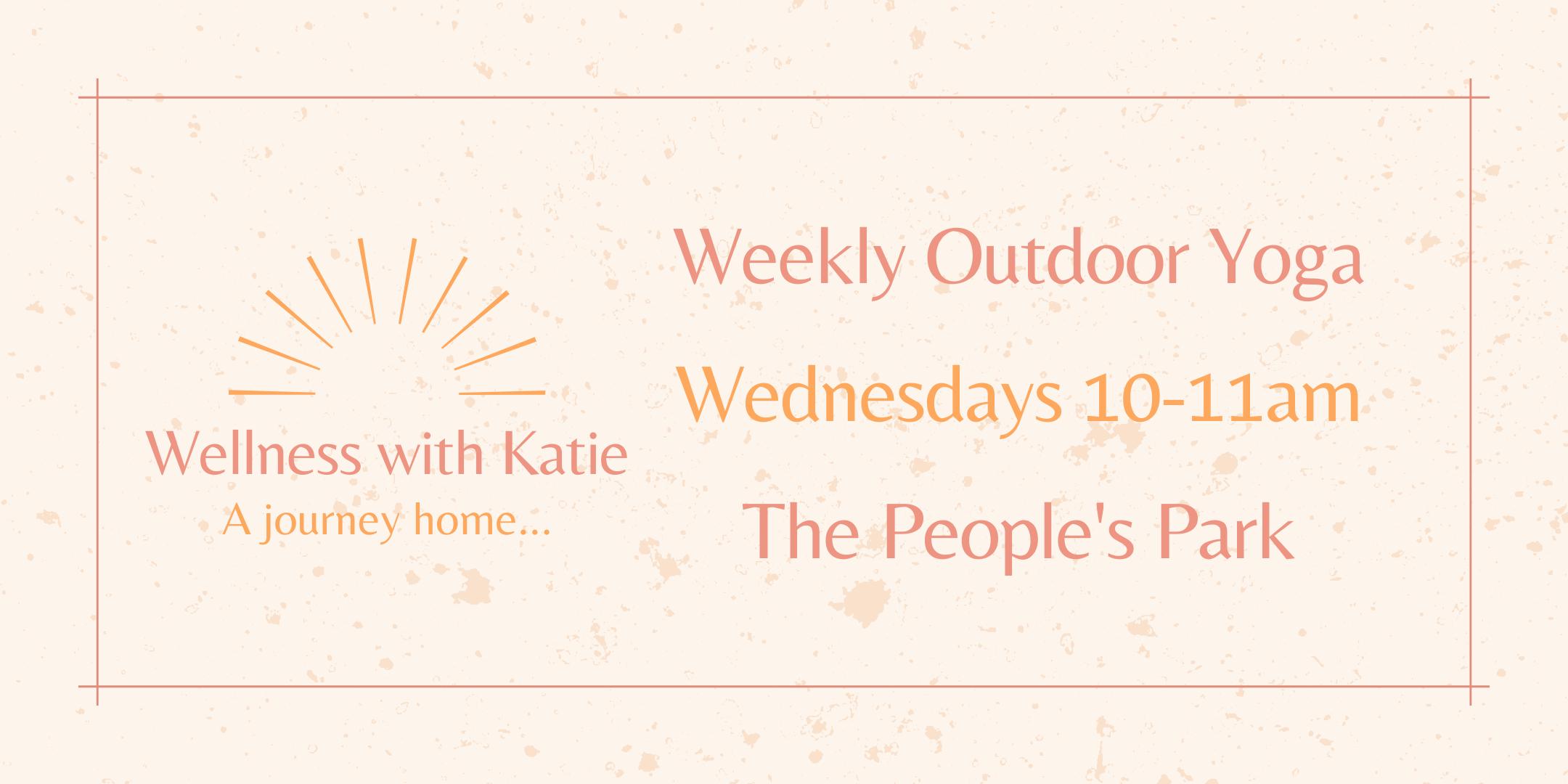Weekly Outdoor Yoga in the People's Park with Katie Duggan